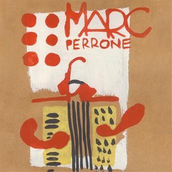 Marc Perrone — Son éphémère passion —