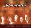 Shantalla — Seven Evenings Seven Mornings —